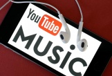 YouTube Music tham vọng đánh chiếm thị trường châu Âu