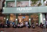 Đề nghị điều tra toàn diện và xử phạt hành chính với Mumuso Việt Nam