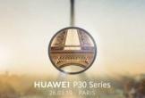 Huawei P30 Pro chụp ảnh zoom 10x ra mắt cuối tháng 3